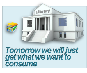 """""""Tomorrow we will just get what we want to consume"""""""