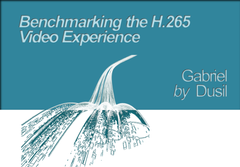Graphic - Benchmarking the H.265 Video Experience (title)